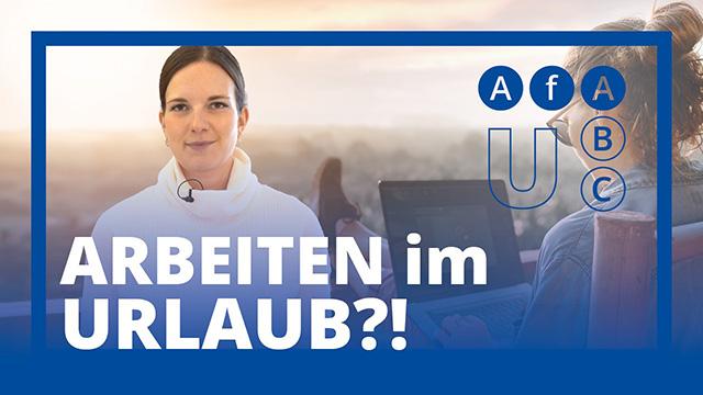 AfA ABC: Im Urlaub arbeiten?